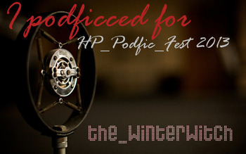 I podficced for the HP Podfic Fest 2013
